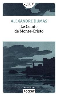Le comte de Monte-Cristo. Volume 1,
