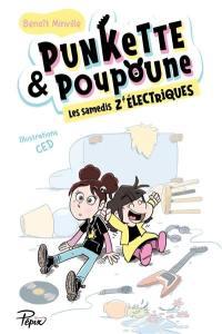 Punkette & Poupoune, Les samedis z'électriques