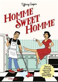 Homme sweet homme : trucs & astuces pour plus de parité dans l'espace domestique