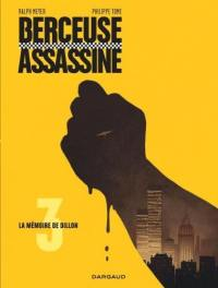 Berceuse assassine. Volume 3, La mémoire de Dillon
