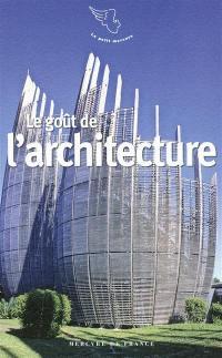 Le goût de l'architecture