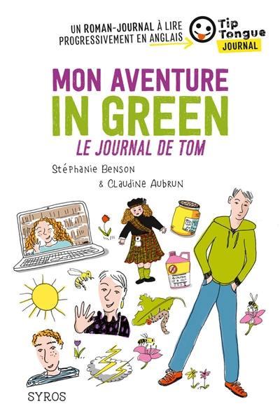 Mon aventure in green