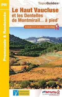 Le Haut Vaucluse et les dentelles de Montmirail... à pied