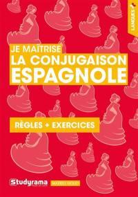 Je maîtrise la conjugaison espagnole