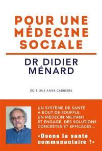 Pour une médecine sociale