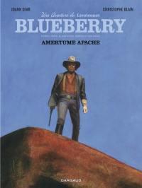 Une aventure du Lieutenant Blueberry. Volume 1, Amertume apache