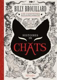 Billy Brouillard, Les comptines malfaisantes. Volume 3, Histoires de chats