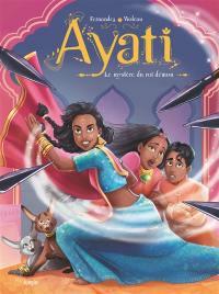 Ayati. Volume 3, Le mystère du roi démon