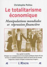 Le totalitarisme économique