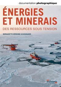 Documentation photographique (La). n° 8098, Energies et minerais