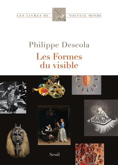 Les formes du visible : une anthropologie de la figuration