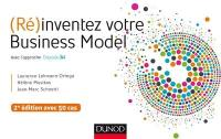 (Ré)inventez votre business model