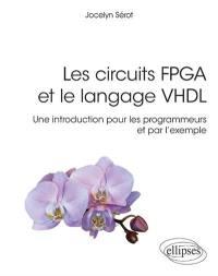 Les circuits FPGA et le langage VHDL