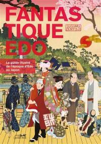 Fantastique Edo