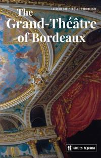 The Grand-Théâtre of Bordeaux