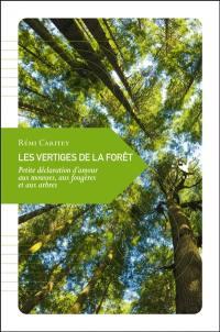 Les vertiges de la forêt