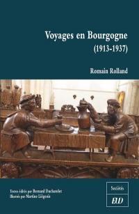 Voyages en Bourgogne (1913-1937)