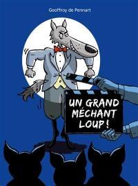 Un grand méchant loup