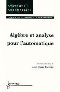 Algèbre et analyse pour l'automatique