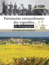 Patrimoine extraordinaire des vignobles de Bourgogne