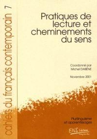 Cahiers du français contemporain. n° 7, Pratiques de lecture et cheminements du sens