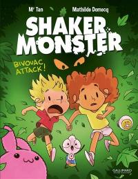 Shaker Monster. Volume 4, Bivouac attack !