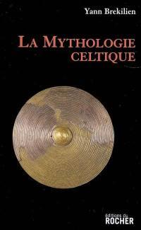 La mythologie celtique