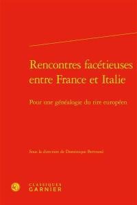 Rencontres facétieuses entre France et Italie