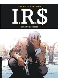 IRS. Volume 17, Larry's paradise