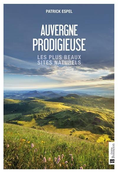 Auvergne prodigieuse