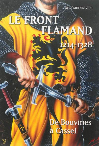 Le front Flamand, 1214-1328