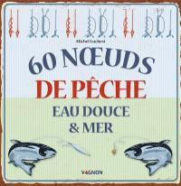 60 noeuds de pêche