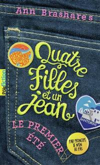 Quatre filles et un jean. Volume 1, Le premier été