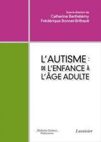 L'autisme : de l'enfance à l'âge adulte