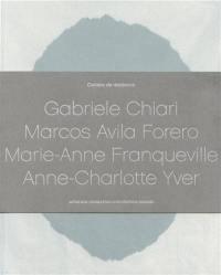 Cahiers de résidence. Volume 4, Gabriele Chiari, Marcos Avila Forero, Marie-Anne Franqueville, Anne-Charlotte Yver