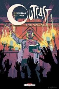 Outcast. Volume 5, Une nouvelle voie