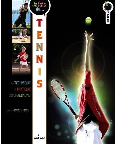 Je fais du tennis