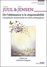 De l'obéissance à la responsabilité