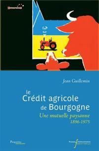 Le Crédit agricole de Bourgogne