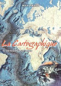La cartographie à travers les âges