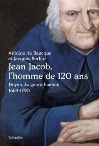 Jean Jacob, l'homme de 120 ans