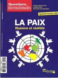 Questions internationales. n° 99-100, La paix