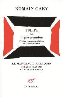 Tulipe ou La protestation