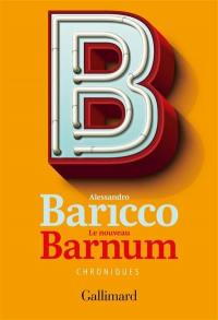 Le nouveau barnum : chroniques