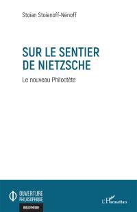 Sur le sentier de Nietzsche