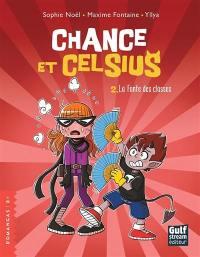 Chance et Celsius. Volume 2, La fonte des classes