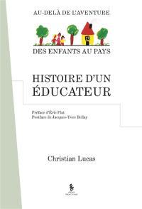 Histoire d'un éducateur