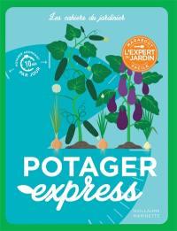Potager express