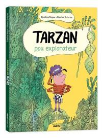 Tarzan, pou explorateur