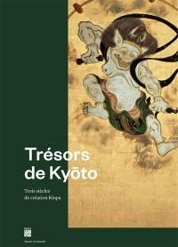 Trésors de Kyôto